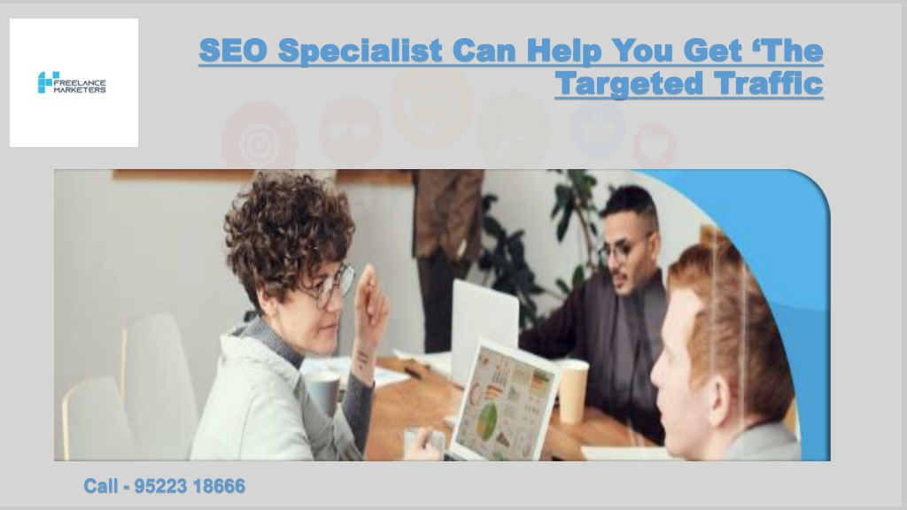 SEO Specialist Can Help You Get 'The Targeted Traffic