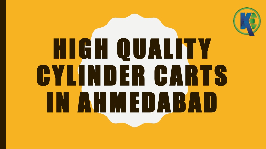 High Quality Cylinder Carts In Ahmedabad