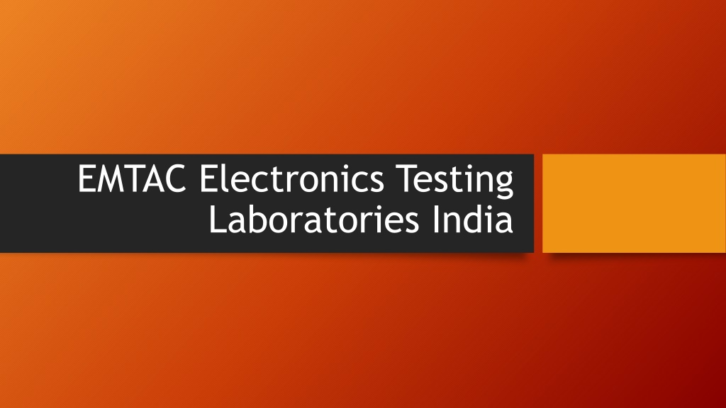 EMTAC IT Product's Quality Testing Laboratories India