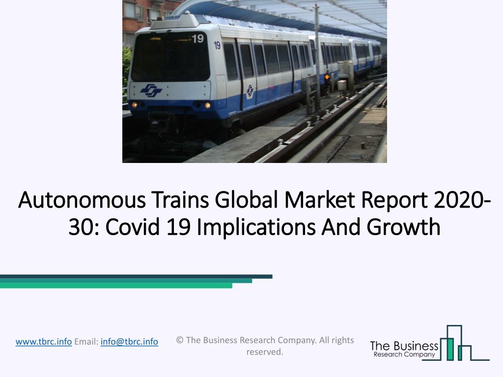 Autonomous Trains Market Outlook, Growth Prospects and Key Opportunities 2020