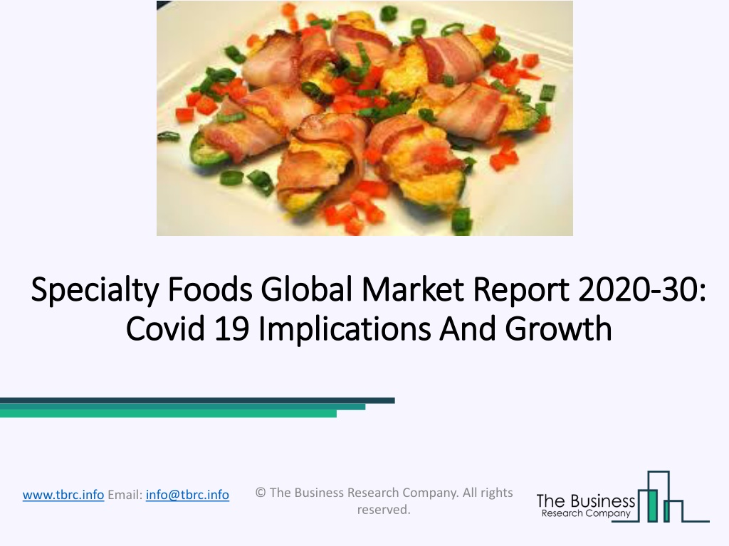 Specialty Foods Market Overview, Growth, Development And Forecast 2020