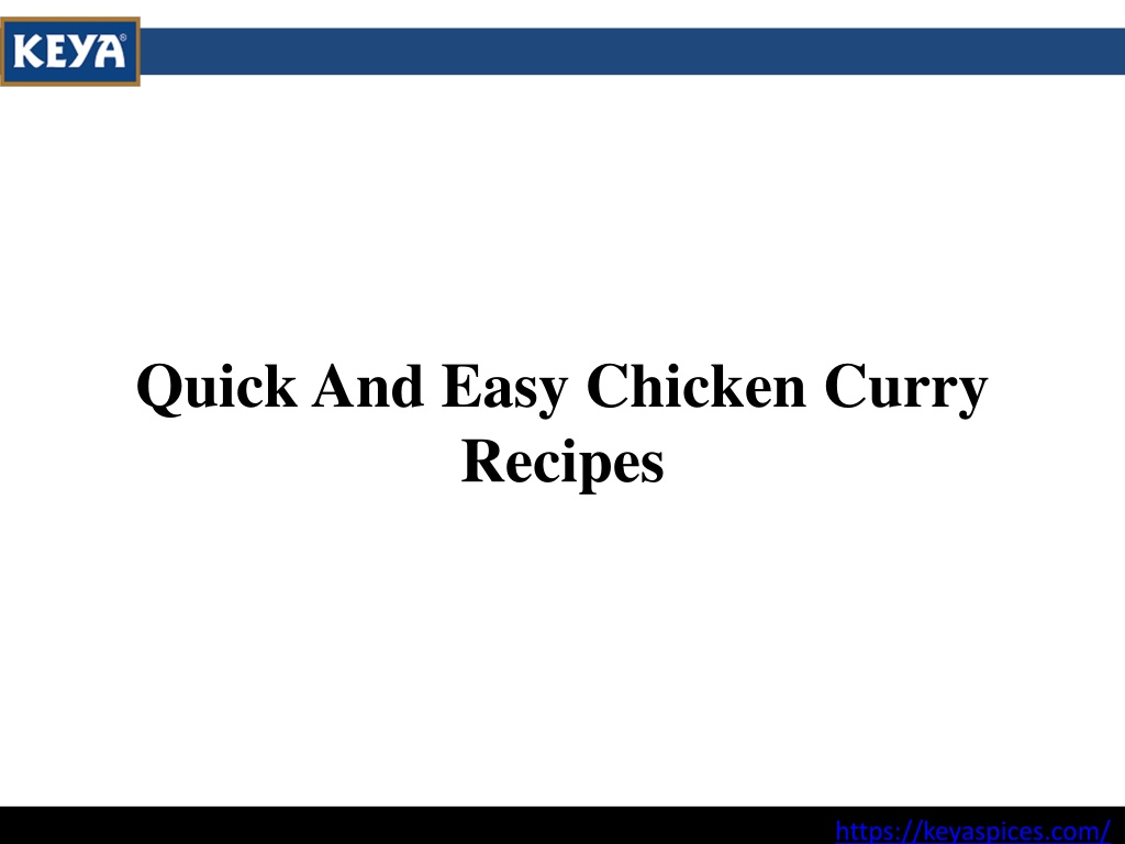 Quick And Easy Chicken Curry Recipes