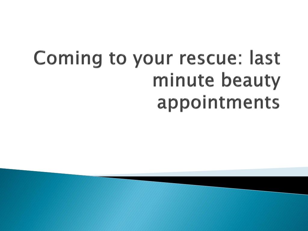 last minute beauty appointments