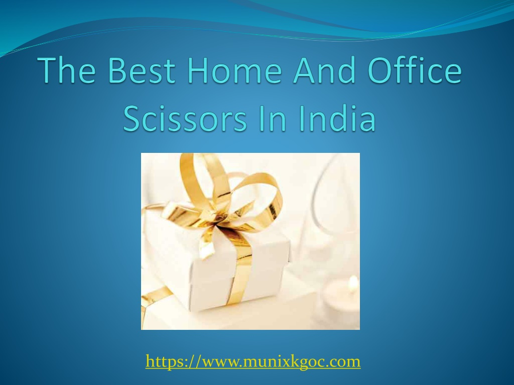 Buy The Best Home And Office Scissors In India