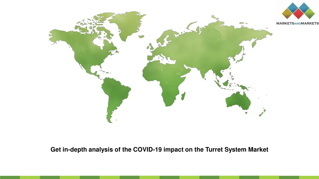 Get in-depth analysis of the COVID-19 impact on the Turret System Market