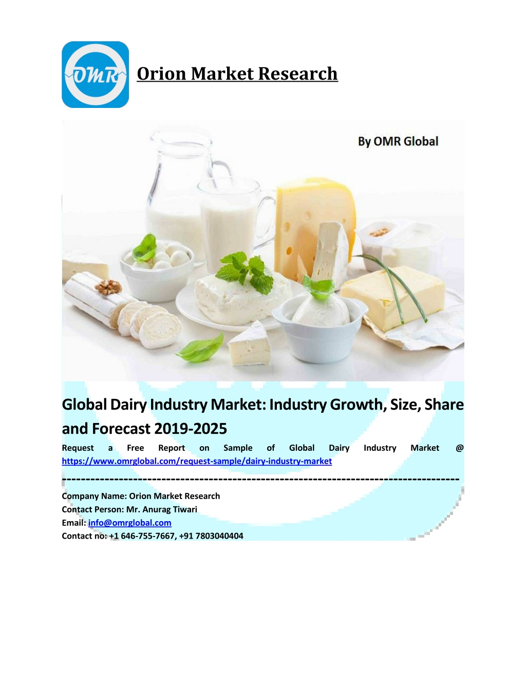 Global Dairy Industry Market Size, Share, Analysis, Industry Report and Forecast to 2025
